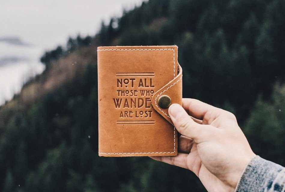 """Not All Who Wander Are Lost"" Adventure Journal"